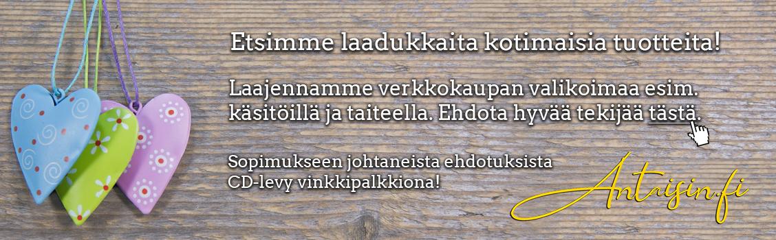 Etsimme laadukkaita kotimaisia tuotteita! Ehdota hyvää tekijää tästä. Antaisin.fi